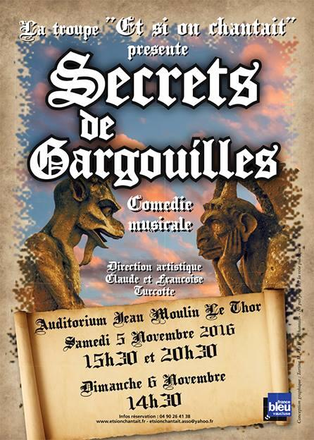 """Comédie musicale """"Secrets de Gargouilles"""" avec la troupe Et si On Chantait"""